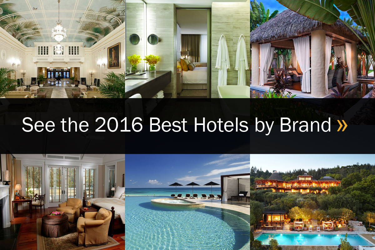 The Best Hotels by Brand 2016